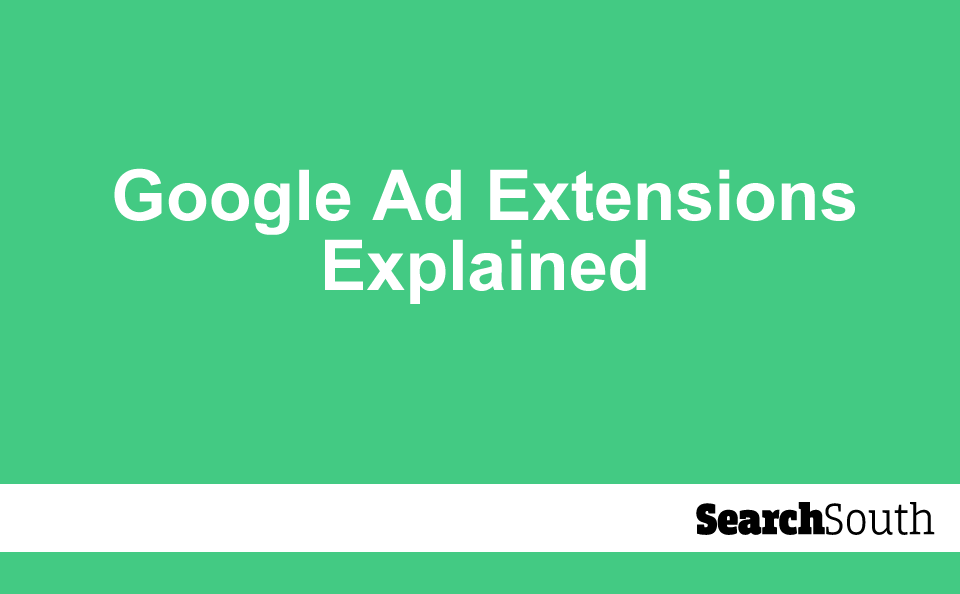 google-ad-extensions-explained
