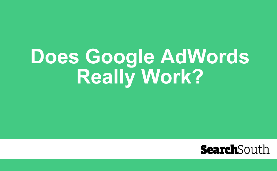 does-google-adwords-really-work