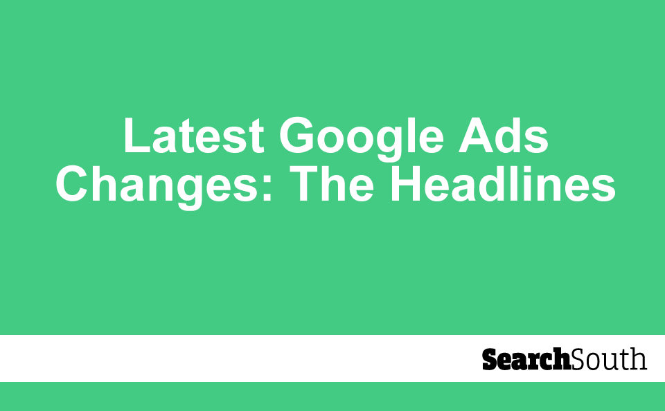 latest-google-ads-changes