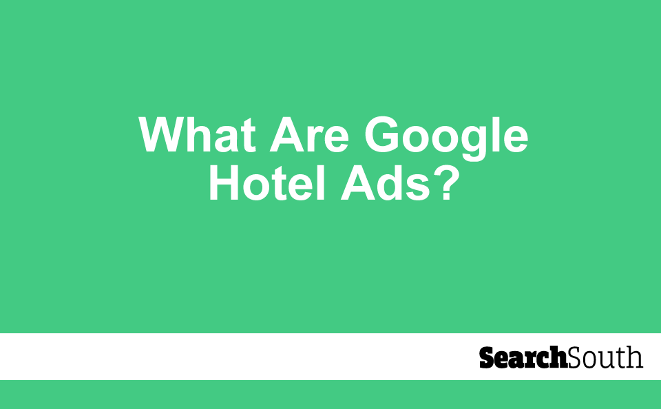 what-are-google-hotel-ads