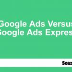 google-ads-versus-google-ads-express