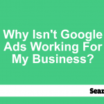 why-isnt-google-ads-working