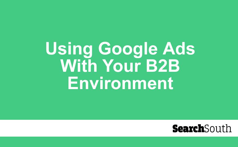 google-ads-b2b-environment