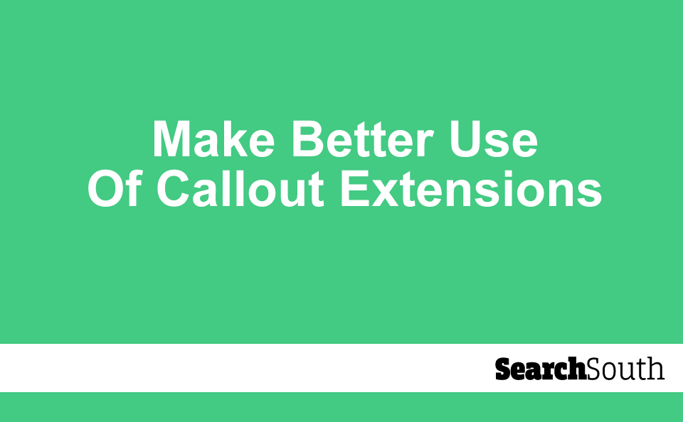 make-better-use-of-callout-extensions